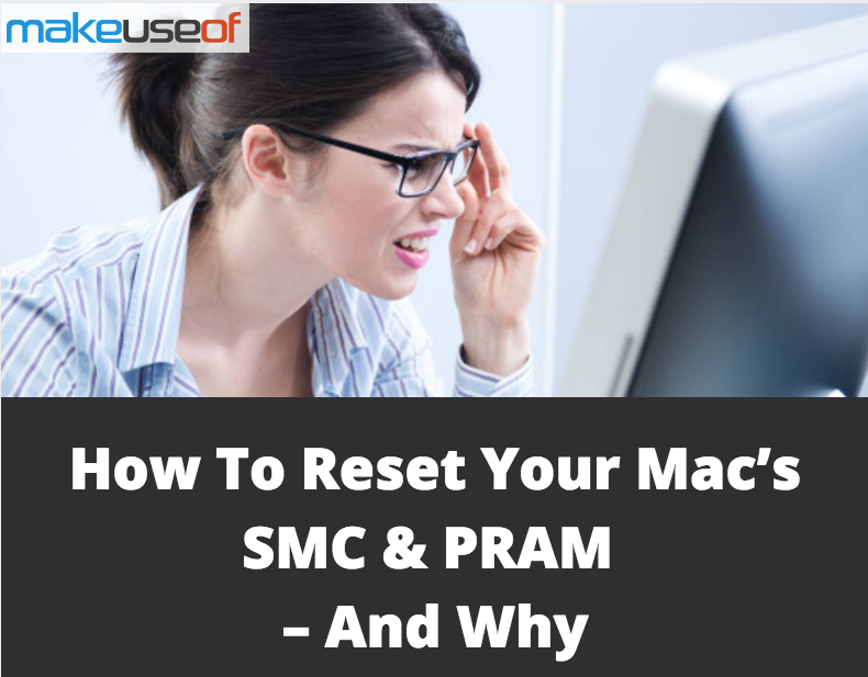 How To Reset Your Mac S Smc Pram And Why Mac