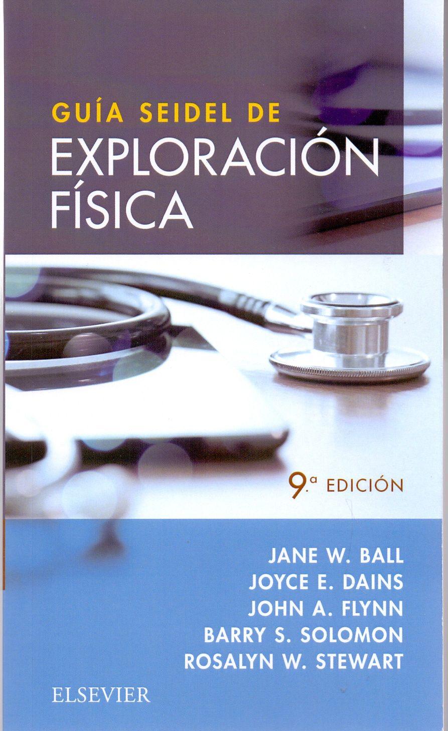 Guía Seidel de exploración física Enfermería quirúrgica