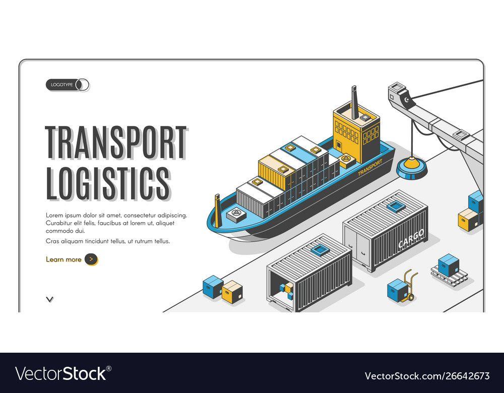 Transport Logistics Ship Port Delivery Company Vector Image Sponsored Ship Port Transport Logistic Logistics Transportation Transportation Logistics