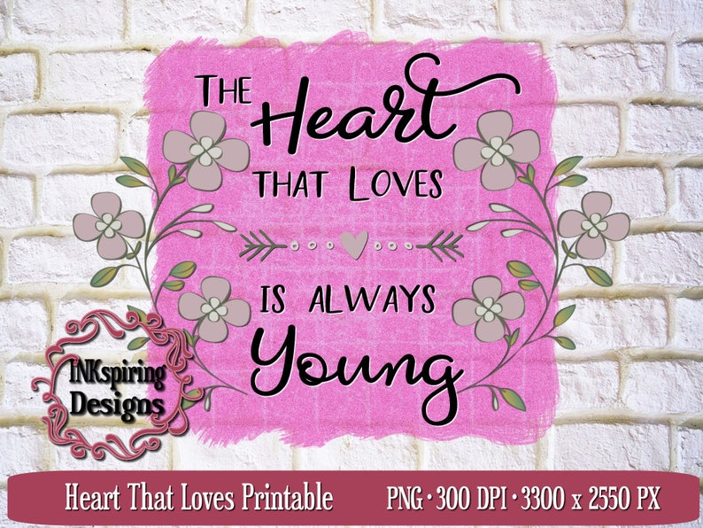 Download Heart That Loves PNG Sublimation and Printable Design ...