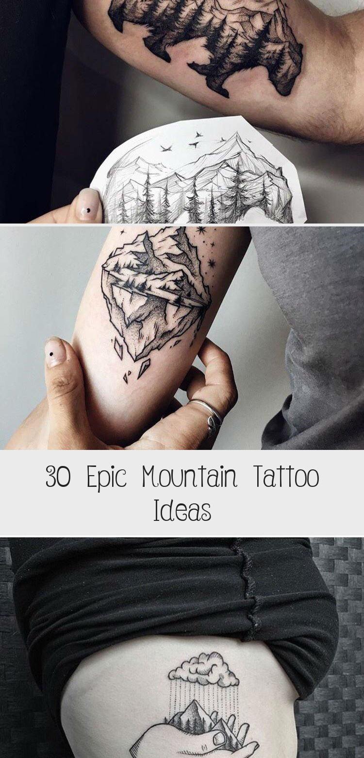 Photo of 30 Epic Mountain Tattoo Ideas #travelingtattosMountain #Geometrictravelingtattos…