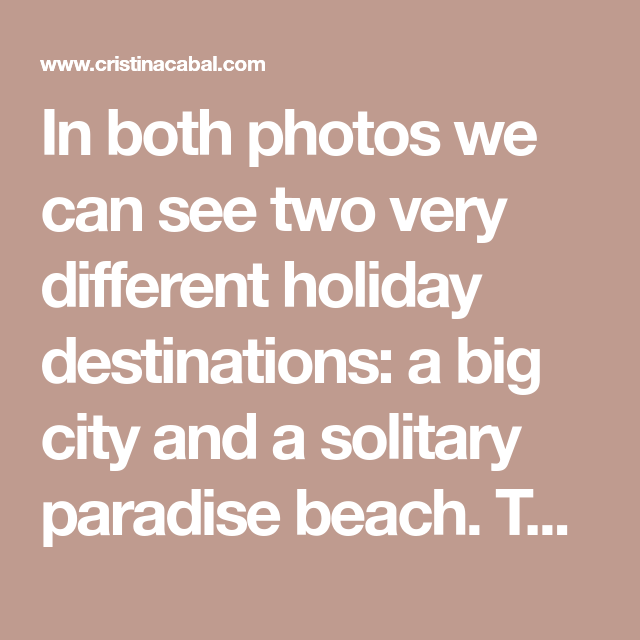 foto de Picture Description: Holidays in the City or on the Beach