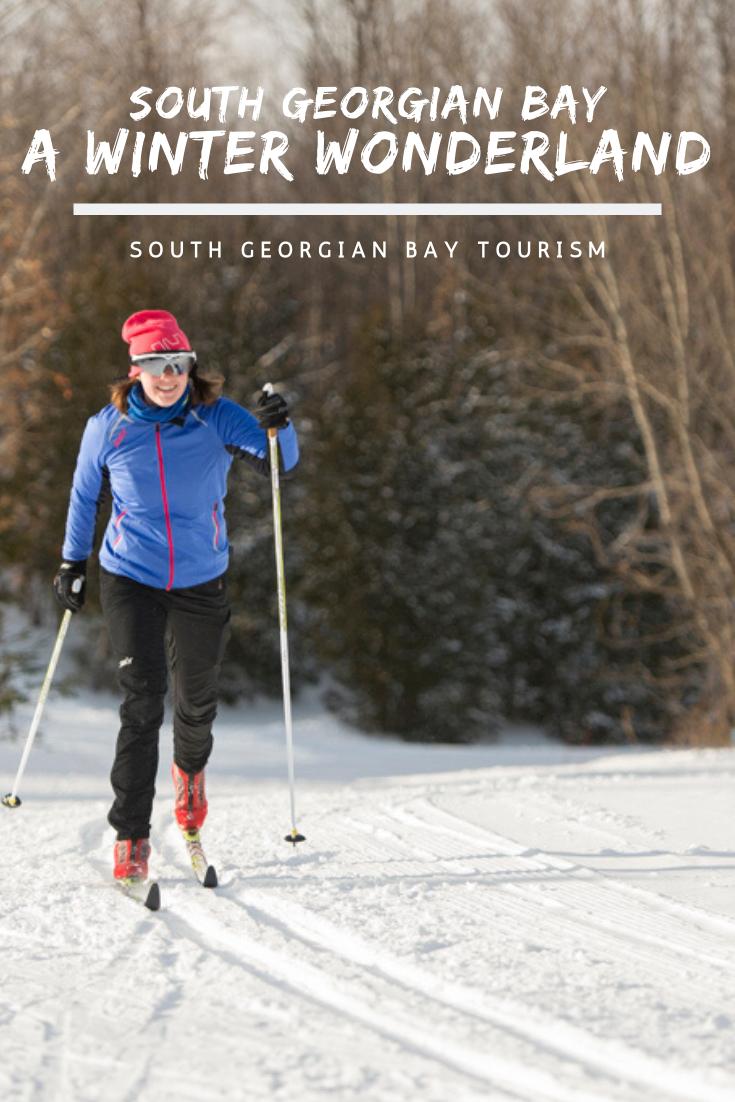 South Georgian Bay A Winter Wonderland Winter Getaway Winter Wonderland Cross Country Skiing