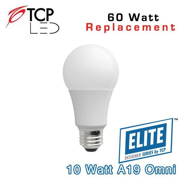 Tcp Led A19 Omni Directional 60 Watt Equal Led10a19dod Led Replacement Bulbs Led Light Bulbs Led Bulb