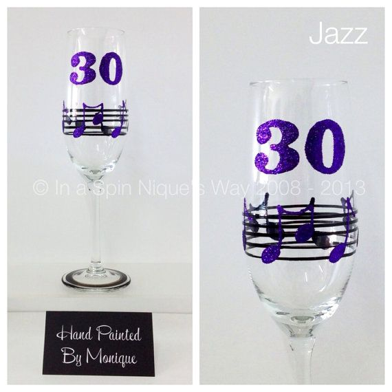 30th Birthday  Champagne Flute Glass  Jazz by InaSpinNiquesWay, $22.50