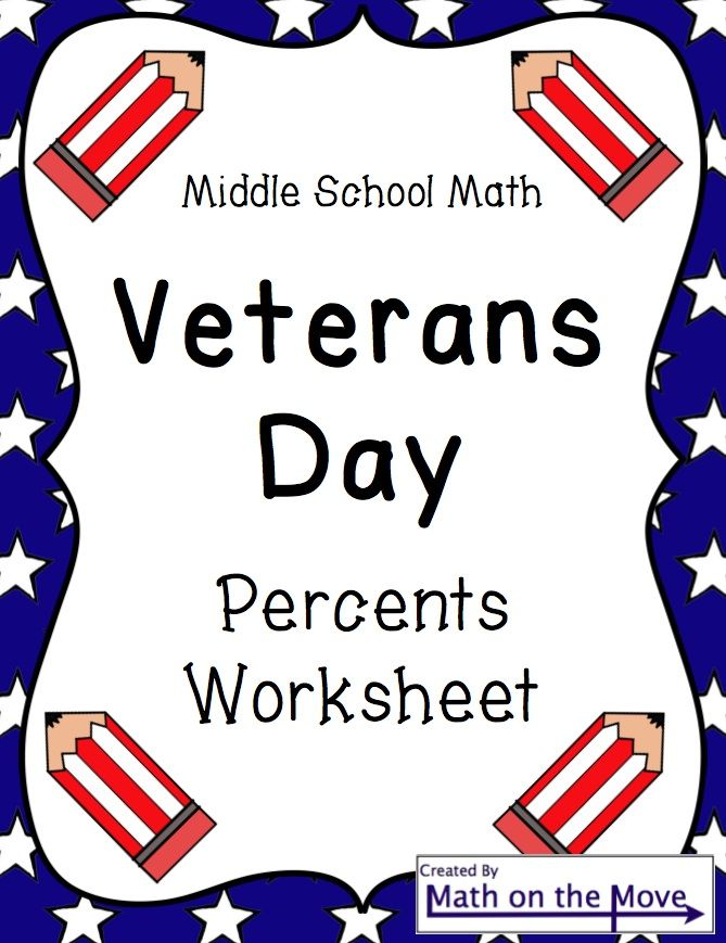 Veterans Day Math Worksheet (Percents) Worksheets, Students and