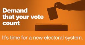 Demand that your vote count: It's time for a new electoral system.