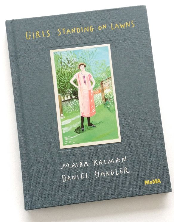 Maira Kalman Girls Standing On Lawns A Giveaway Over On Jealouscurator Romantic Books Books Maira Kalman