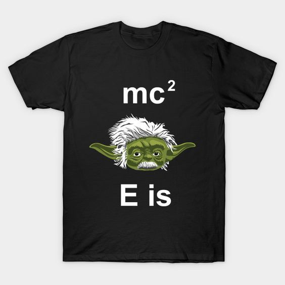 Yoda is super smart like this Yoda Einstein Shirt proves.