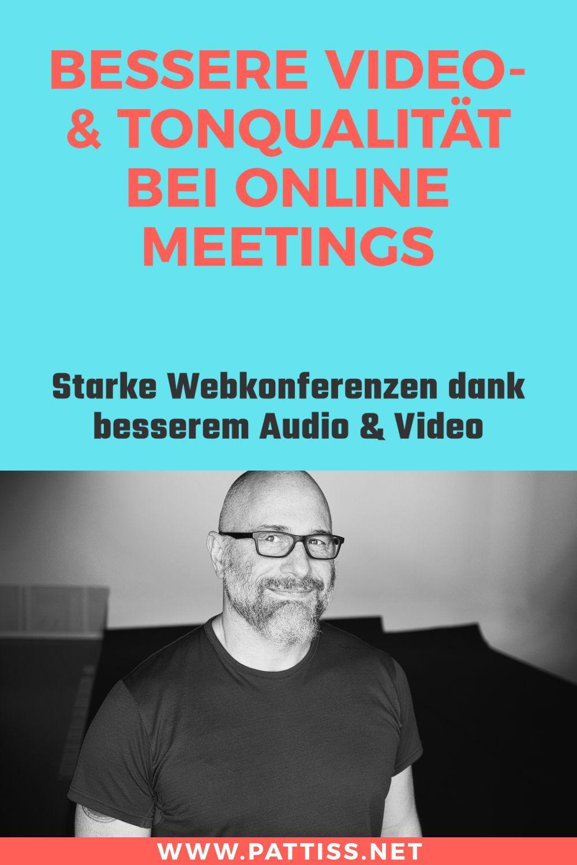 8 Tipps Fur Bessere Online Meetings Jorg Pattiss In 2020 Tipps Online Videokonferenz