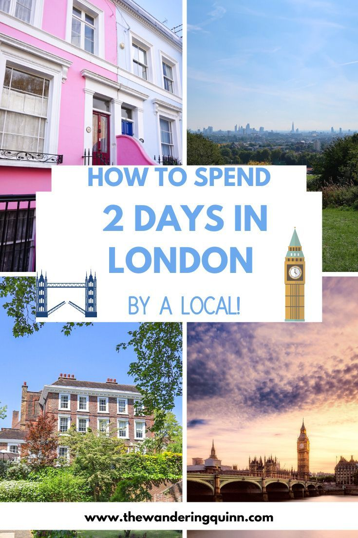 London 2 Day Itinerary - How To See London in 2 Days Only!