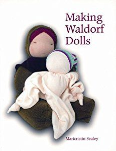 Making Waldorf Dolls book by Maricristin Sealey