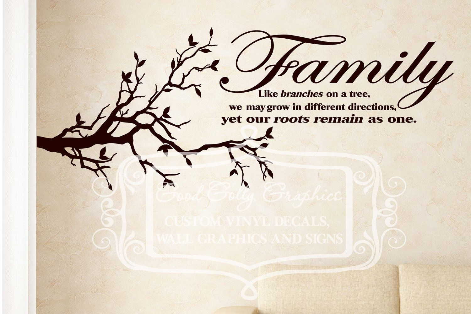 Family like branches on a tree we may grow in different