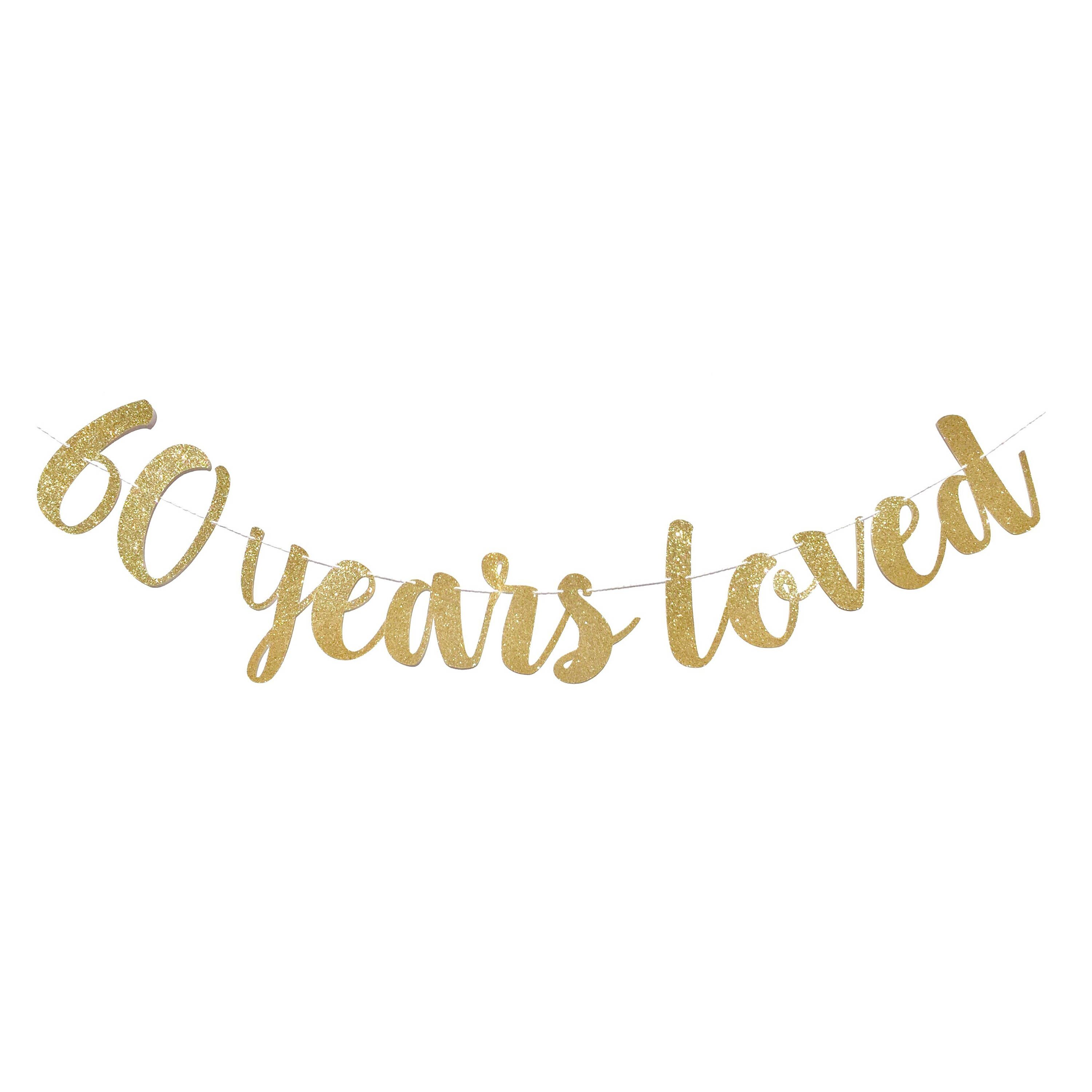 60 Years Loved Banner