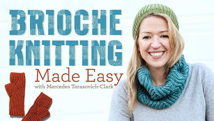 Brioche Knitting Made Easy