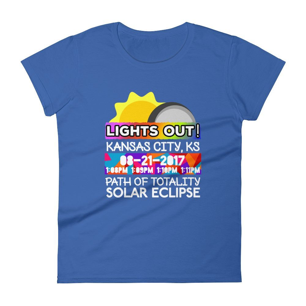 "Women's - Kansas City KS - Solar Eclipse Short Sleeve T-Shirt: ""Lights Out!"" PATH of TOTALITY 08-21-2017 w Actual Times"