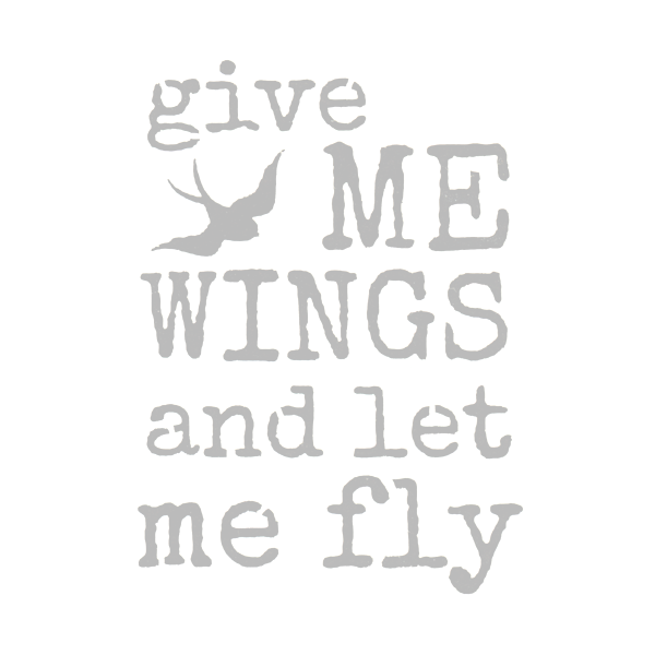 Art Start Stencil Give Me Wings and Let Me Fly 3
