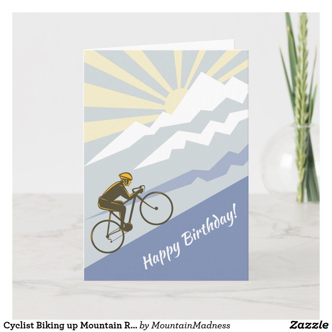 Cyclist Biking Up Mountain Road Bike Birthday Card Zazzle Com In 2021 Birthday Cards Cards Bike Card