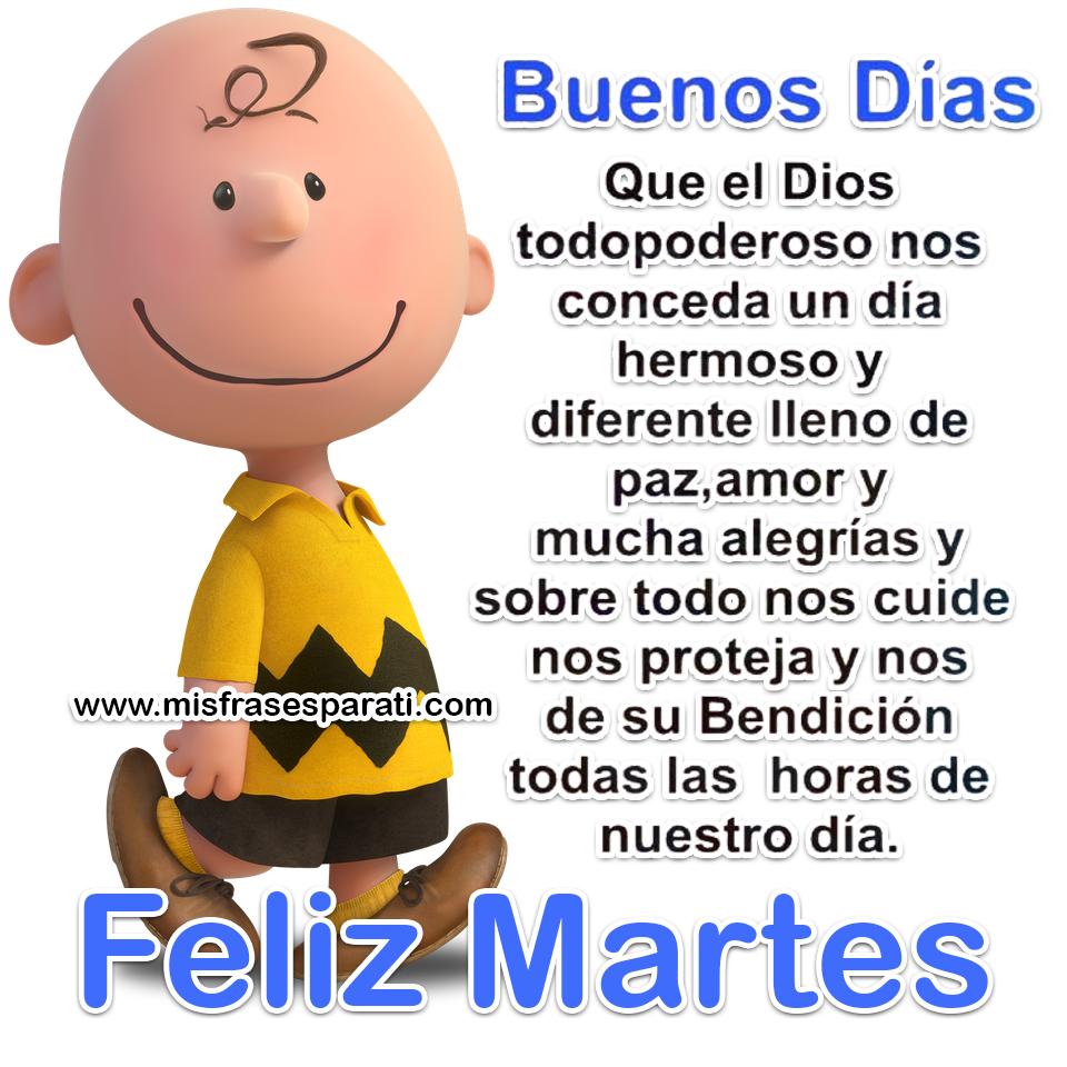 Feliz martes, Que Dios nos conceda un día hermoso | MARTES ...