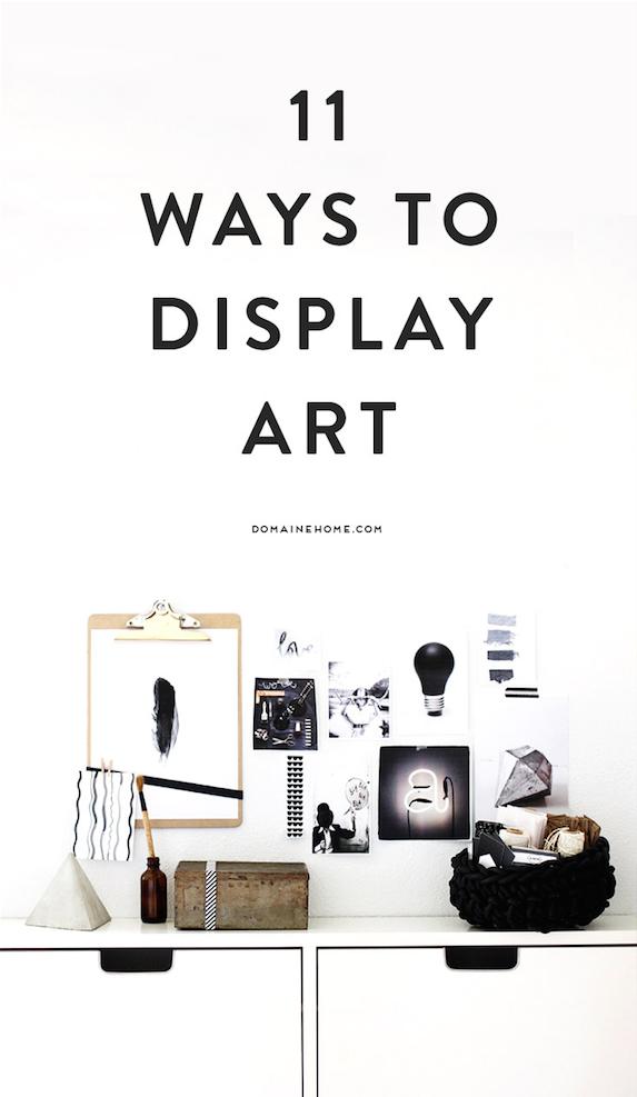 11 Simple and Unique Ways to Display Art at Home   Zuhause, Diy deko ...