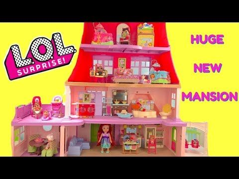 Lol Surprise Dolls Move Into Giant Mansion Doll House Youtube