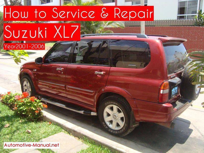 How To Service Repair Suzuki Xl7 2001 2006 Pdf Manual Suzuki Repair Manuals Repair