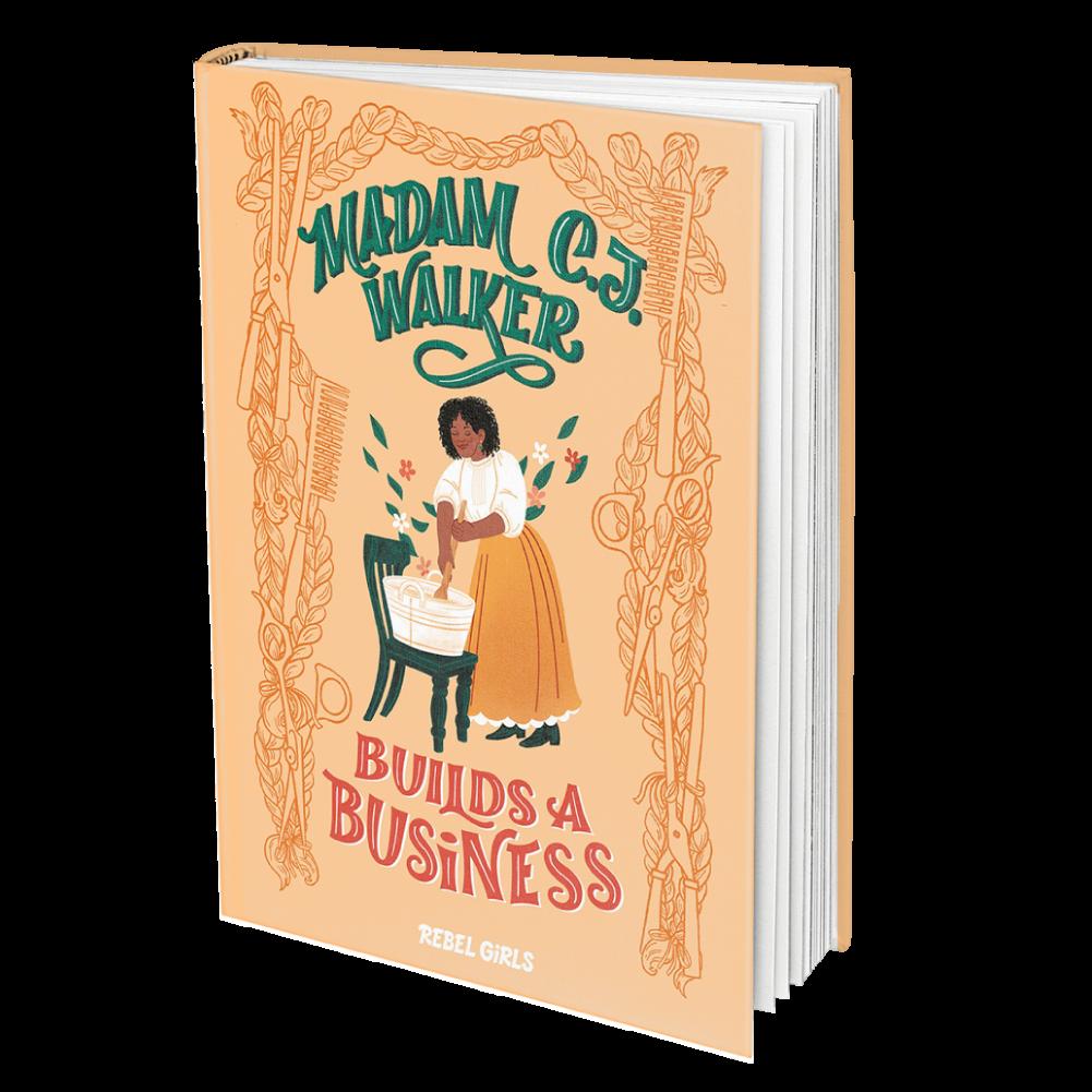 Madam C. J. Walker Builds a Business Self made