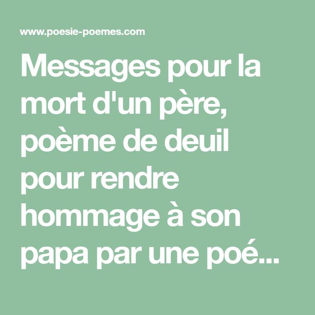 Messages Pour La Mort Dun Père Poème De Deuil Pour Rendre
