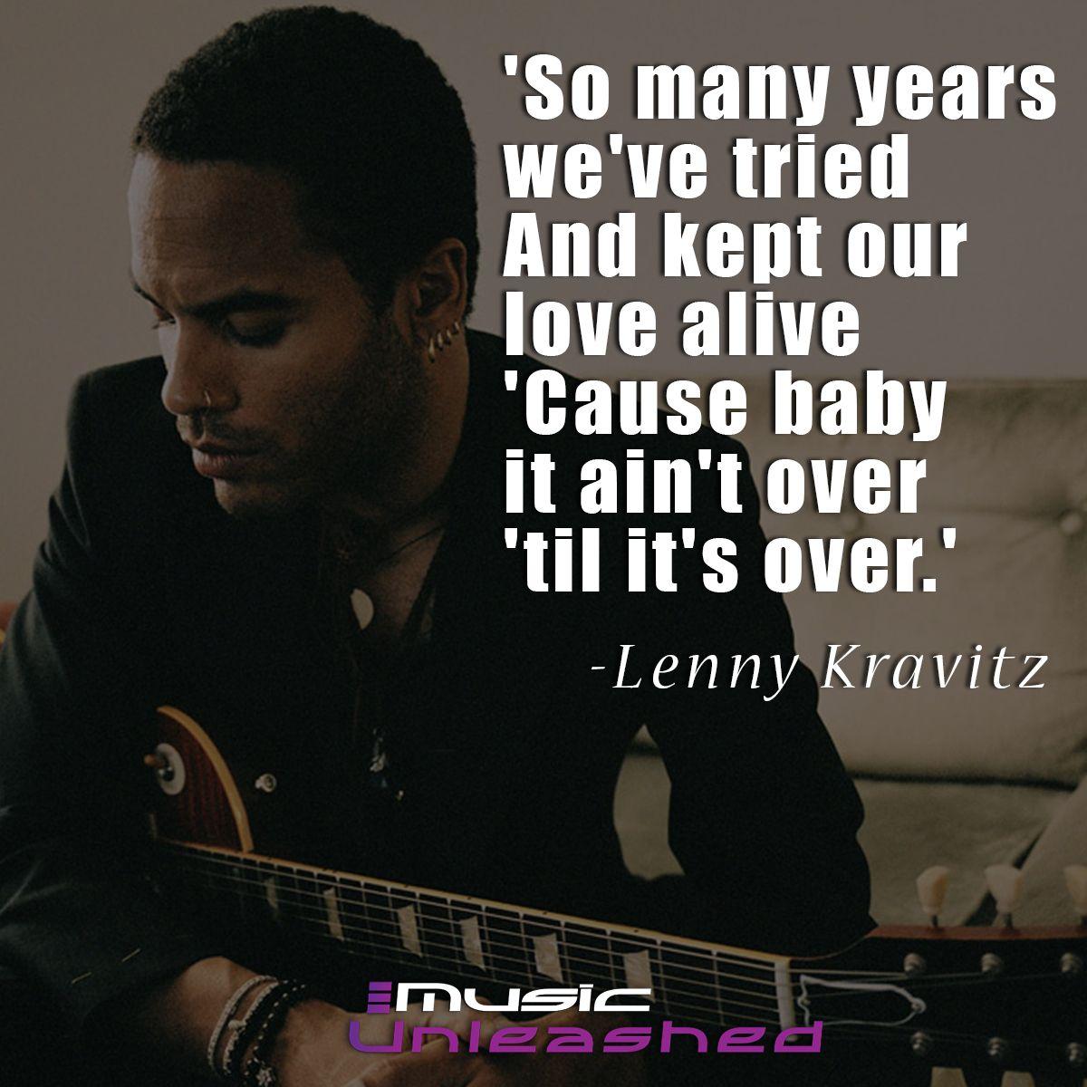 Lenny Kravitz Music Quotes