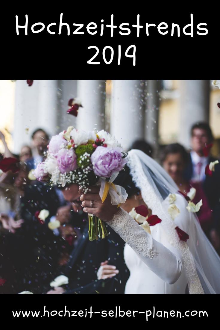 Hochzeitstrends 2019 Hochzeit Hochzeit Brauche Hochzeitsfeier