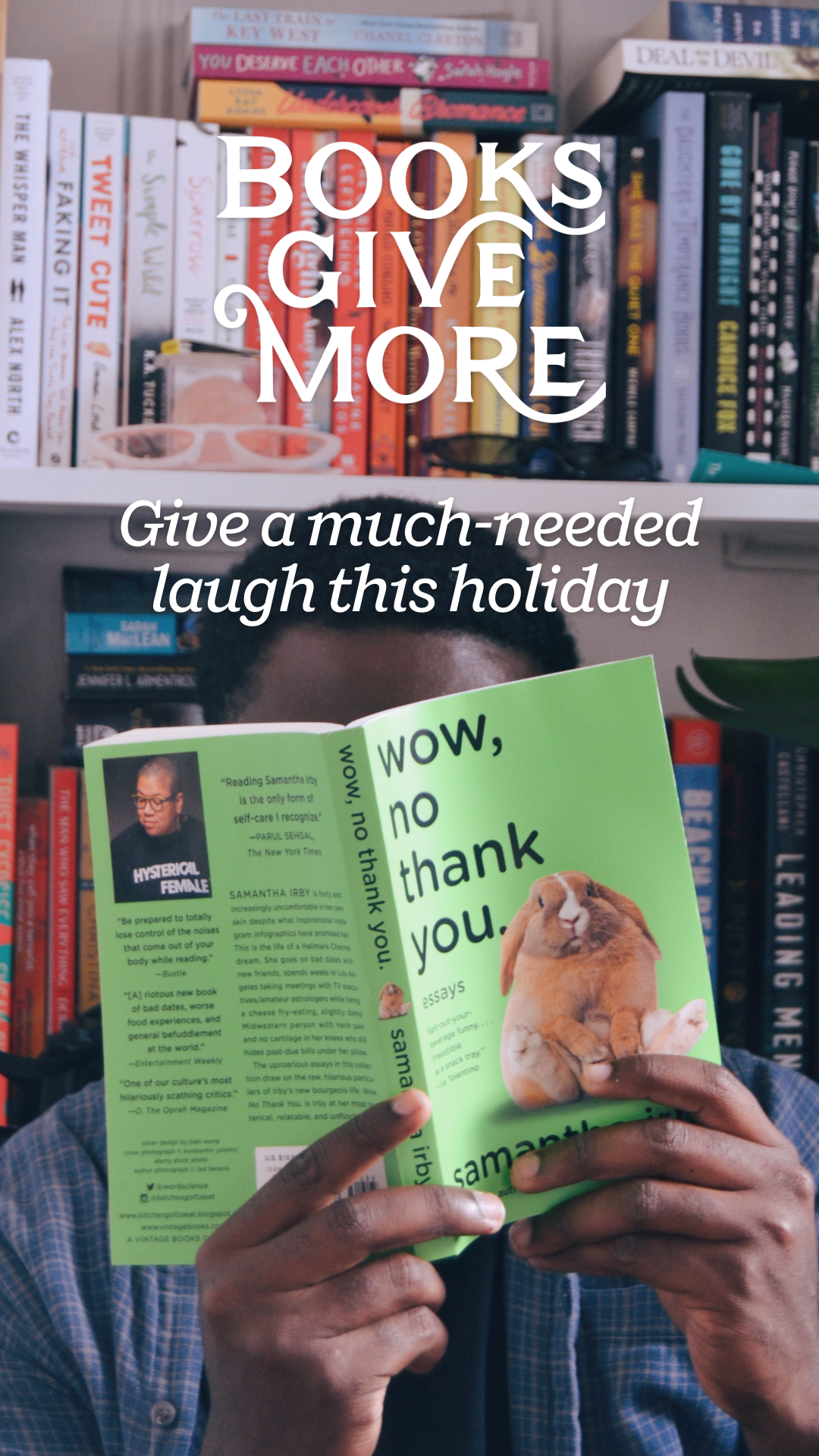 Give a much-needed laugh this holiday season. Friends and family will love getting these laugh-out-loud books by Ali Wong, Phoebe Robinson, Samantha Irby, Colin Jost, Desus & Mero, Trixie & Katya, and more.