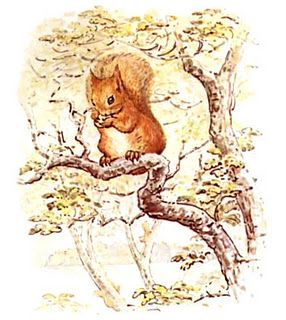 """This a Tale about a tail - a tail that belonged to a little red squirrel, and his name was Nutkin. He had a brother called Twinkleberry, and a great many cousins: they lived in a wood at the edge of a lake.""  - The Tale of Squirrel Nutkin, Beatrix Potter"