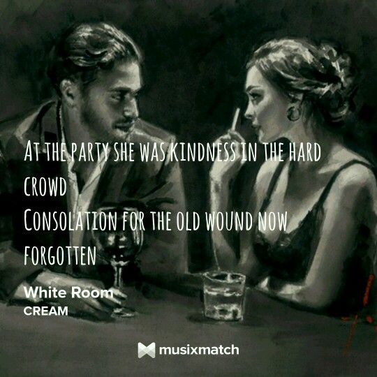 Cream: White Room | Classic Twentieth-Century Lyrics | Pinterest ...