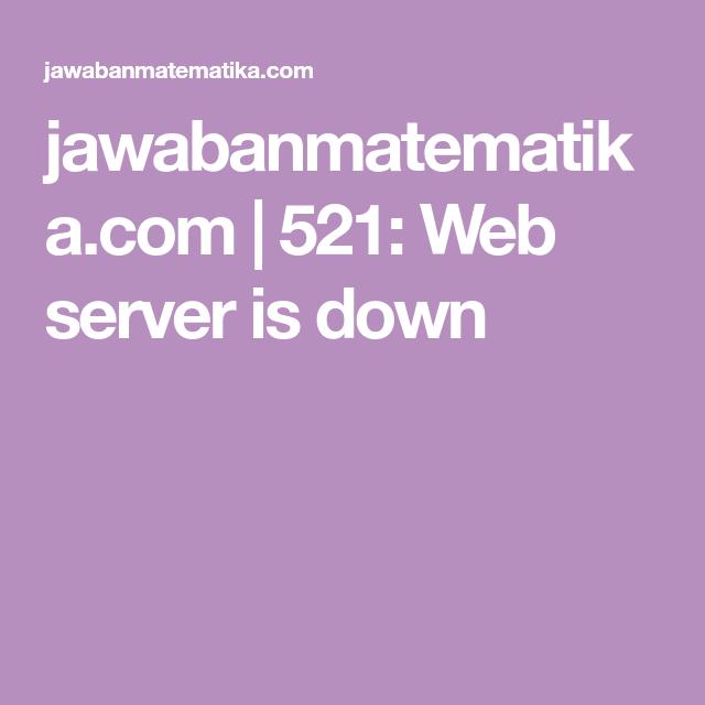 Jawabanmatematika Com 521 Web Server Is Down Di 2020 Matematika Kelas 5 Matematika Buku