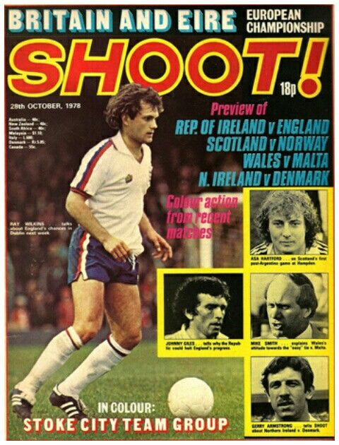 Shoot Magazine In October 1978 Featuring Ray Wilkins Of England On The Cover Vintage Football Chelsea Football Stoke City