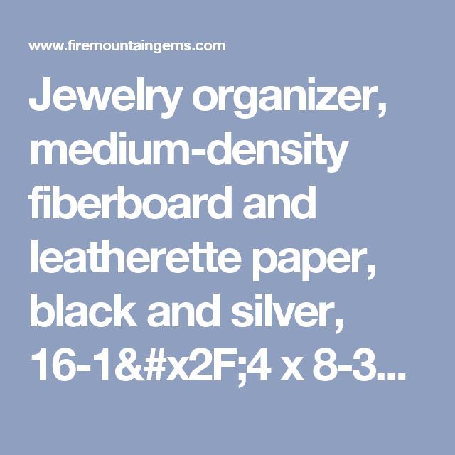 Jewelry organizer mediumdensity fiberboard and leatherette paper
