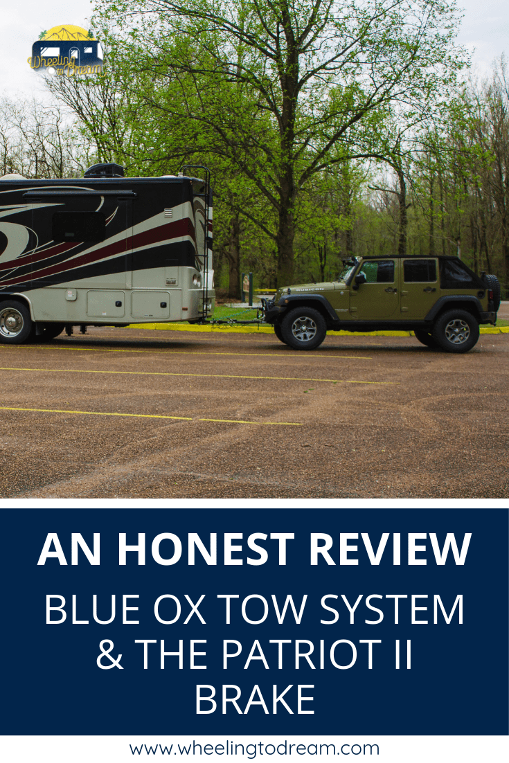 Review of Blue Ox Tow System and Patriot Brake | RV Travel | Buying