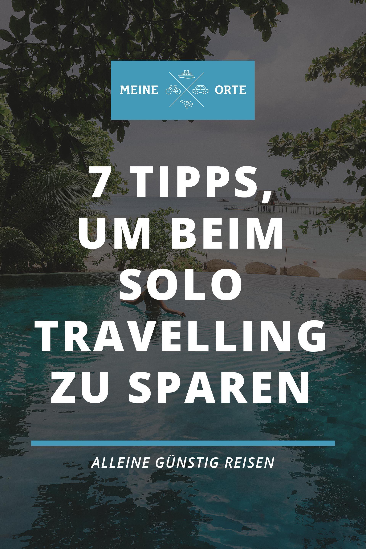 Du bist ein Solo Travelling Fan und möchtest alleine günstig reisen? Dann haben wir heute 7 Tipps für dich, mit denen dein Urlaub schon bald starten kann!