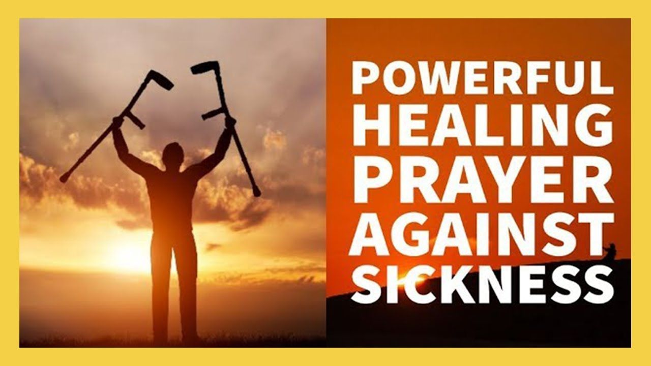 PRAYER FOR HEALING SICKNESS AND DISEASE (Powerful) ✅ - YouTube