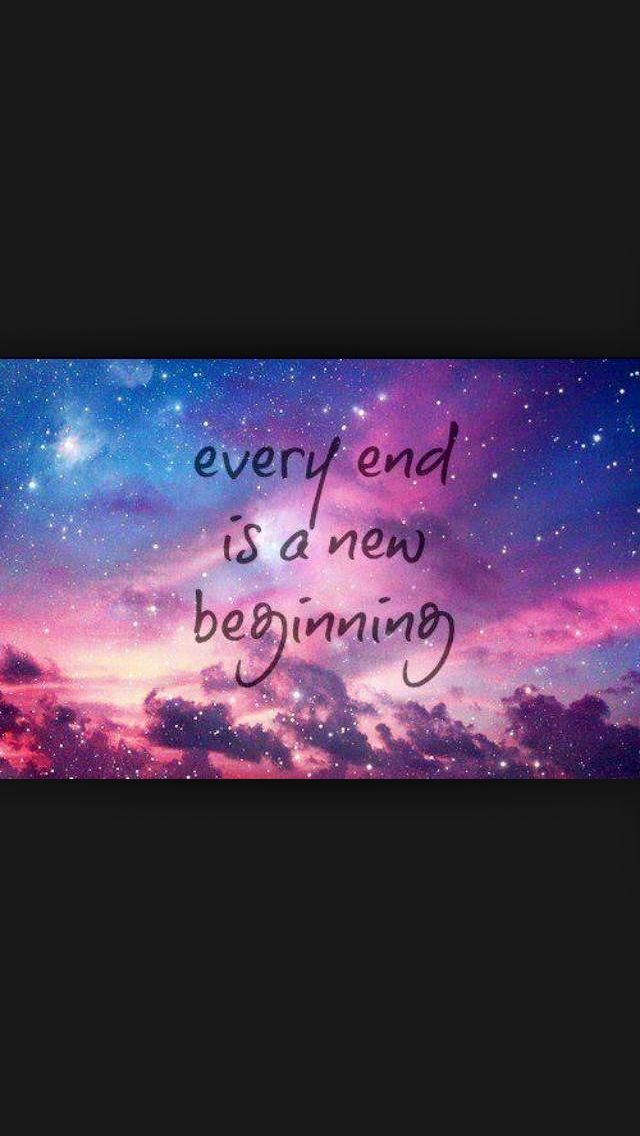 Every End Is A New Beginning Wallpapers Pinterest New
