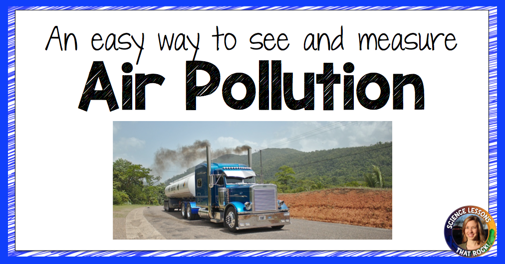 BLOG POST: Air Pollution Experiment from Science Lessons