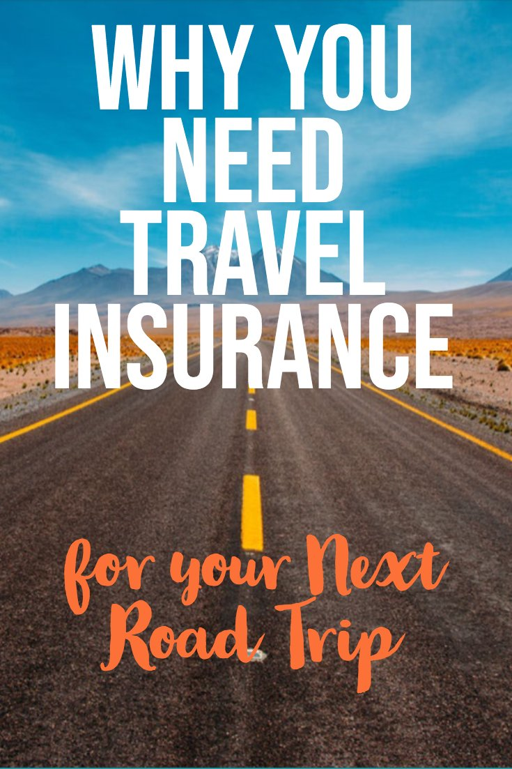 Do I Need Travel Insurance For A Road Trip Best Travel Insurance