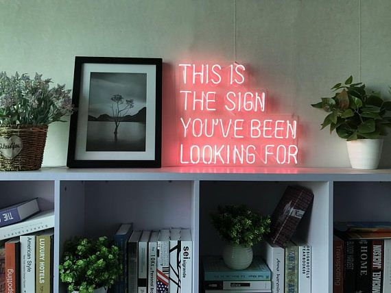 This Is The Sign You Have Been Looking For Neon Sign Handmade ...