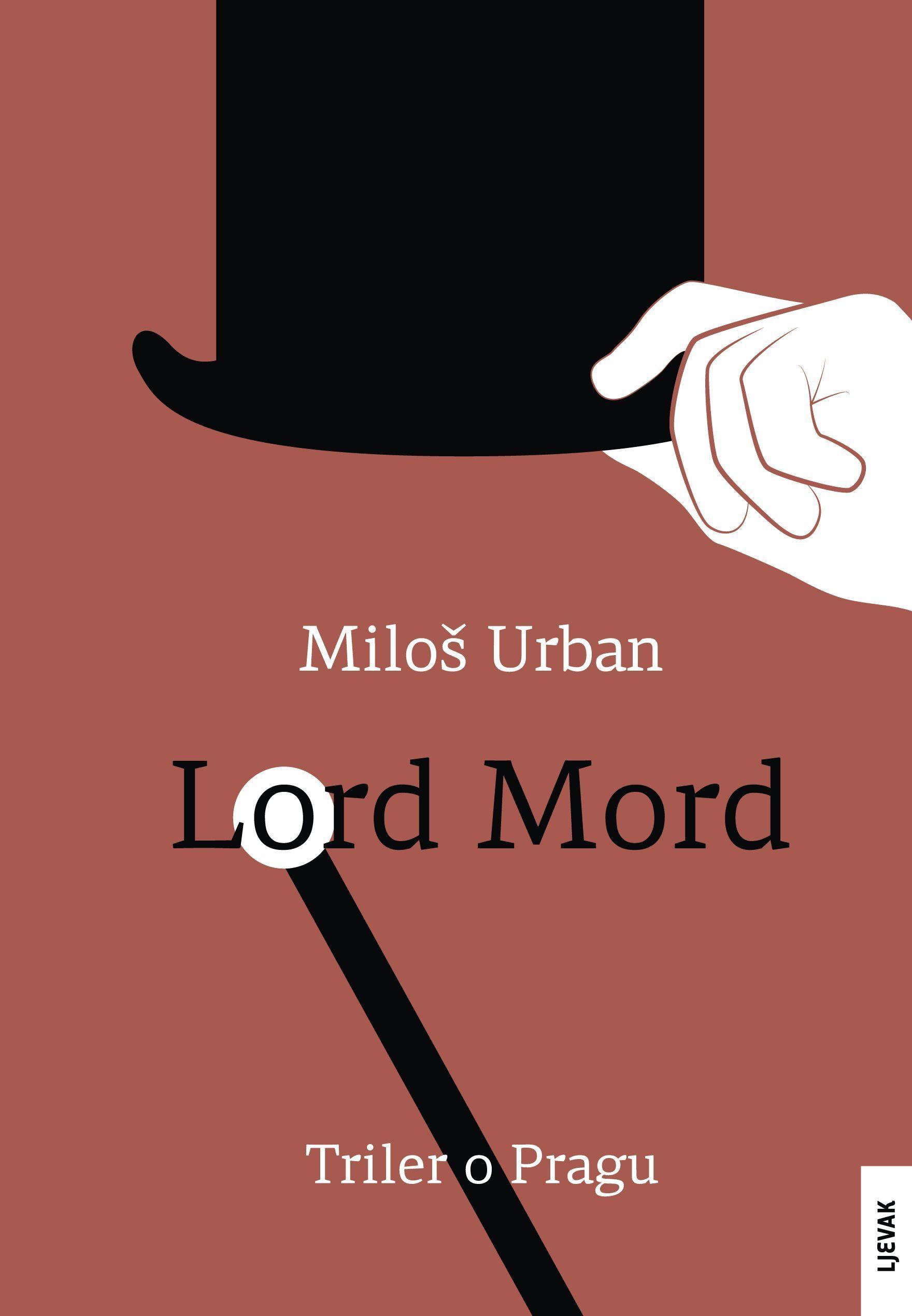 #MilošUrban#LordMord