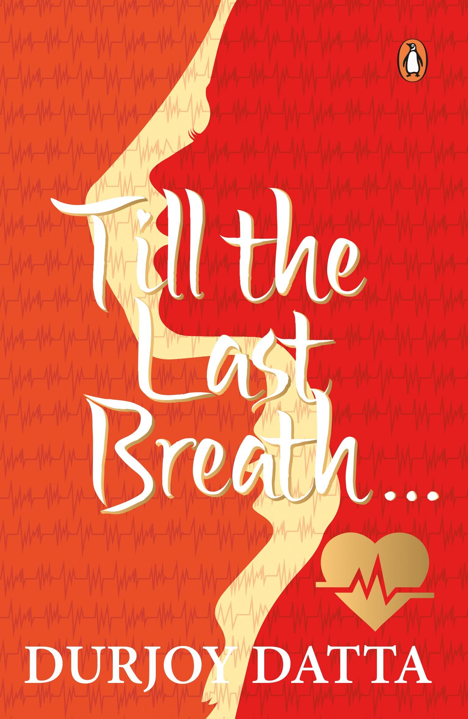 Cover for Durjoy Datta's Till the Last Breath ~ Cover design and  illustration by Neelima P Aryan