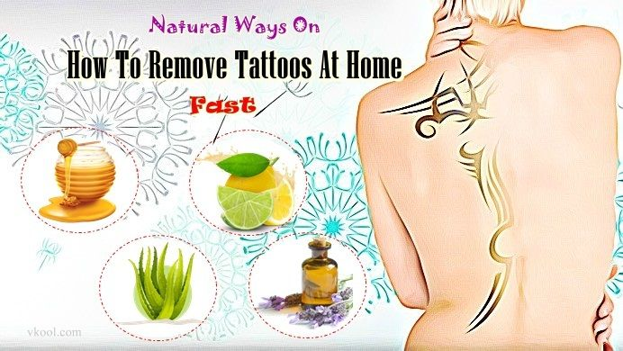 How to remove tattoos at home fast – 28 natural ways | Healthy skin ...
