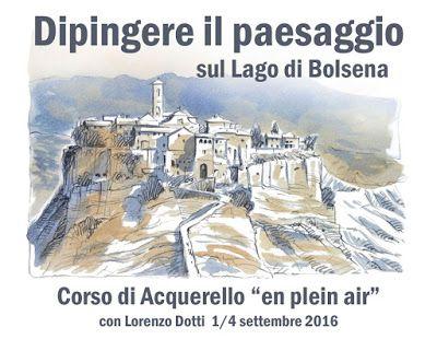 lorenzo dotti sketcher: Dipingere il paesaggio sul Lago di Bolsena