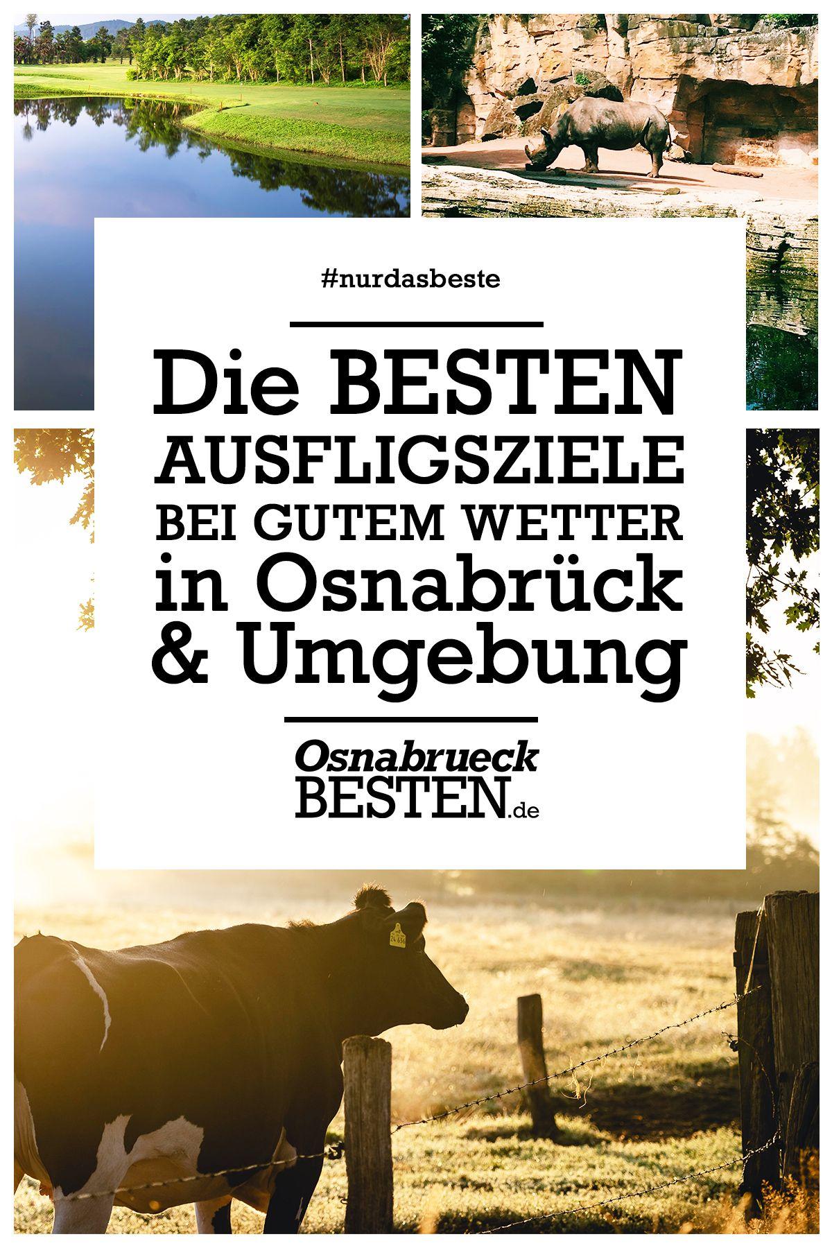 Die Besten Ausflugsziele Bei Gutem Wetter In Osnabruck Und Der Umgebung Ausflug Osnabruck Ausflugsziele