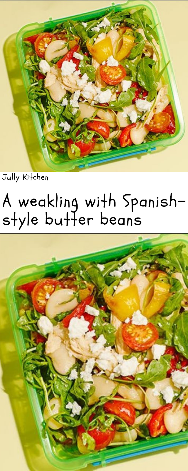A Weakling With Spanish Style Butter Beans