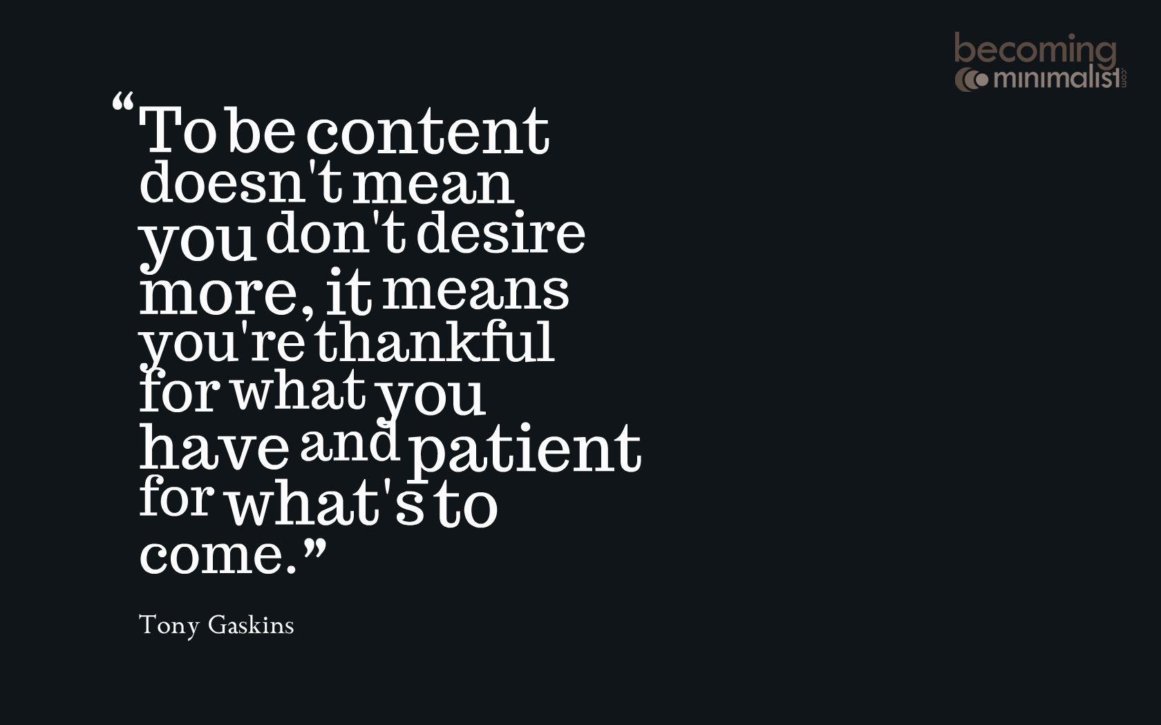 Contentment Quotes Quotesgram Contentment Quotes Inspirational Quotes Life Quotes